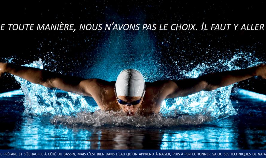 ▷ C'est dans l'eau qu'on apprend à nager !